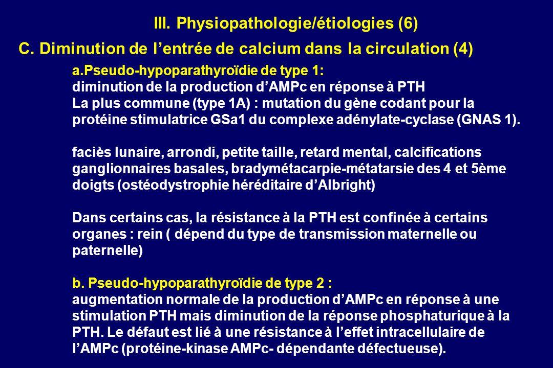 AccueilNouveautésEmail webmasterSommaire FMCSommaire généralPage précédente C. Diminution de lentrée de calcium dans la circulation (4) a.Pseudo-hypop