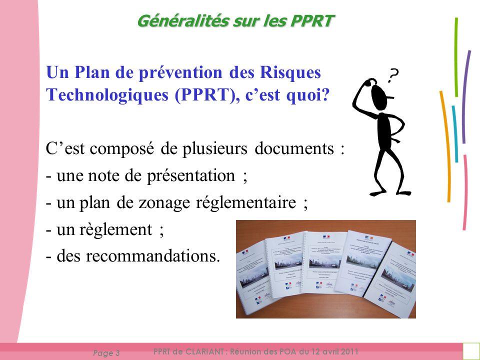 Page 3 PPRT de CLARIANT : Réunion des POA du 12 avril 2011 Un Plan de prévention des Risques Technologiques (PPRT), cest quoi.