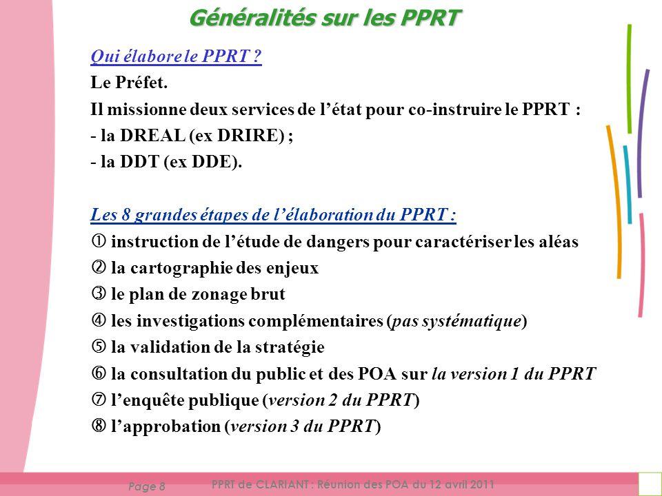 Page 8 PPRT de CLARIANT : Réunion des POA du 12 avril 2011 Qui élabore le PPRT .