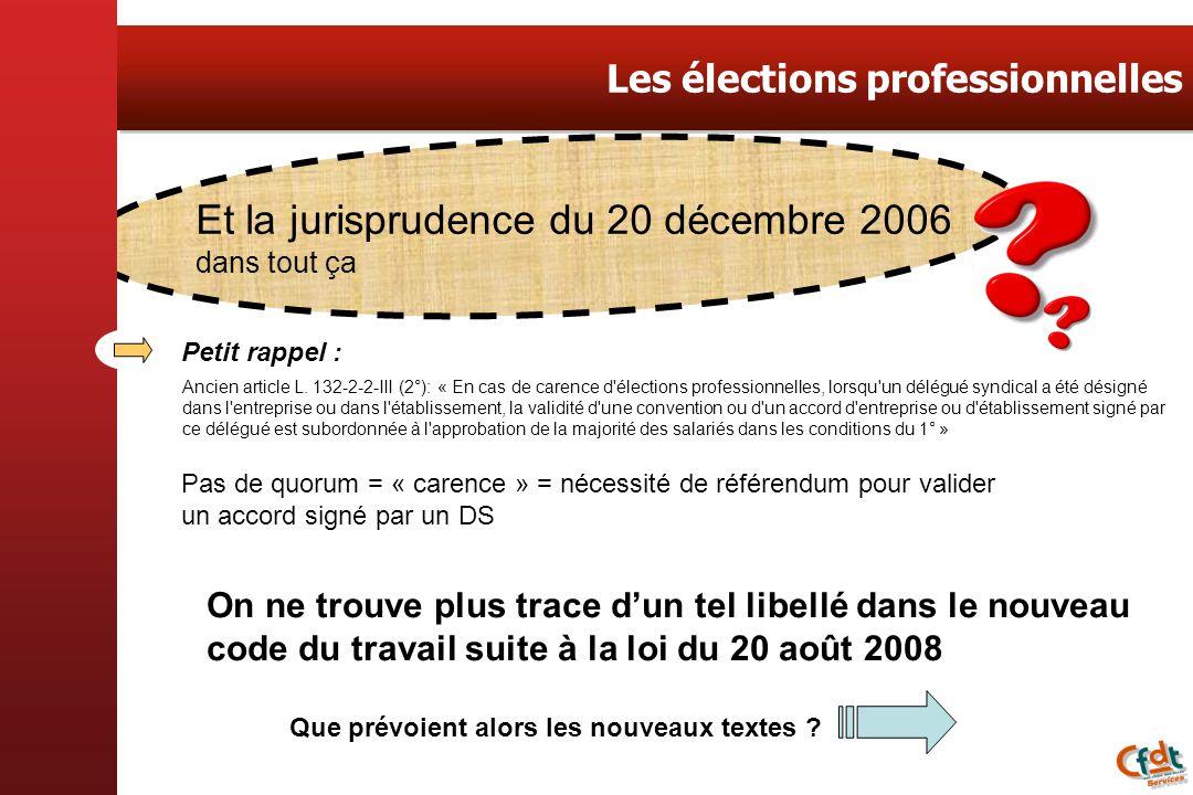 Petit rappel : On ne trouve plus trace dun tel libellé dans le nouveau code du travail suite à la loi du 20 août 2008 Et la jurisprudence du 20 décemb