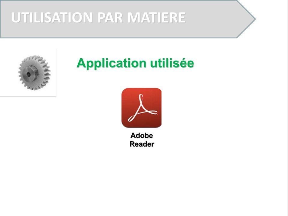 UTILISATION PAR MATIERE Application utilisée