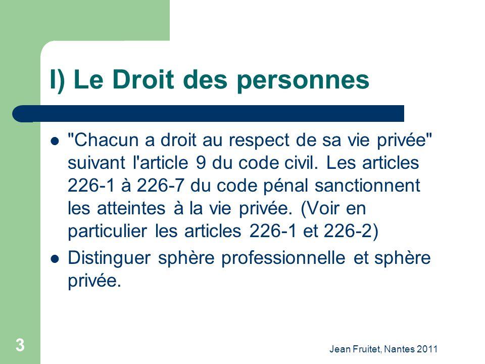 Jean Fruitet, Nantes 2011 3 I) Le Droit des personnes