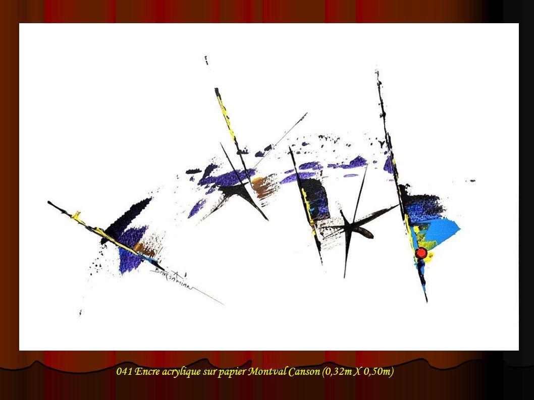 041 Encre acrylique sur papier Montval Canson (0,32m X 0,50m)