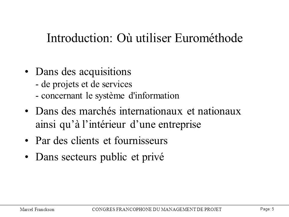 Marcel FrancksonCONGRES FRANCOPHONE DU MANAGEMENT DE PROJET Page: 6 Gestion de lacquisition