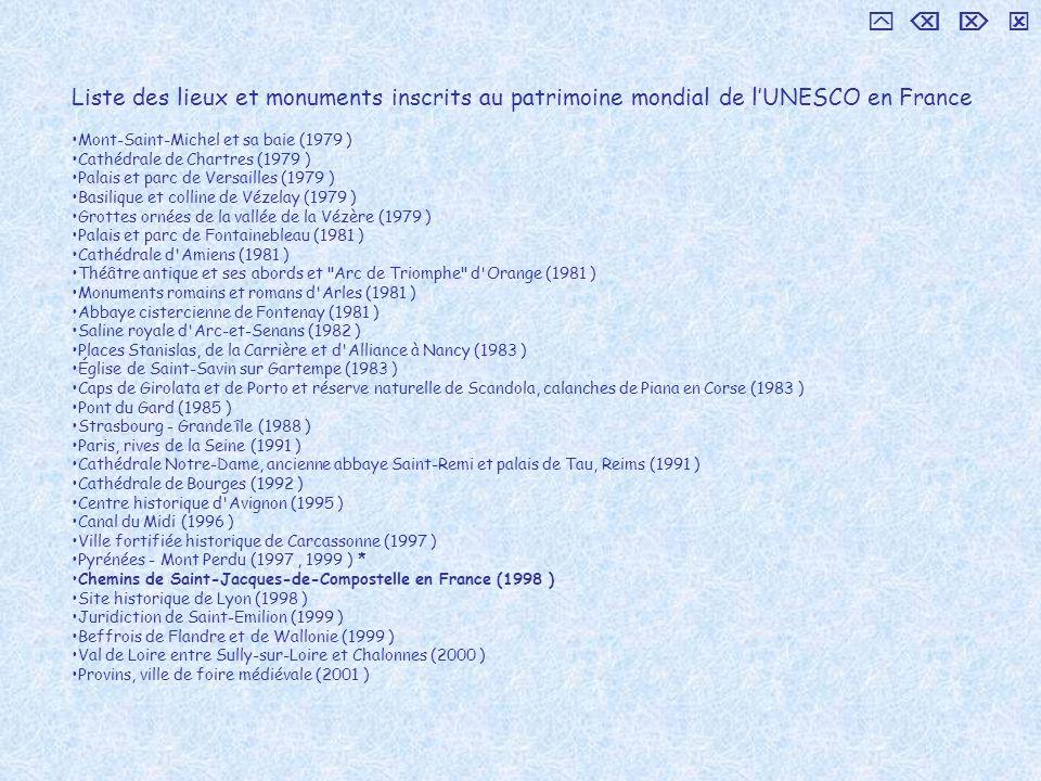 Liste des lieux et monuments inscrits au patrimoine mondial de lUNESCO en France Mont-Saint-Michel et sa baie (1979 ) Cathédrale de Chartres (1979 ) P