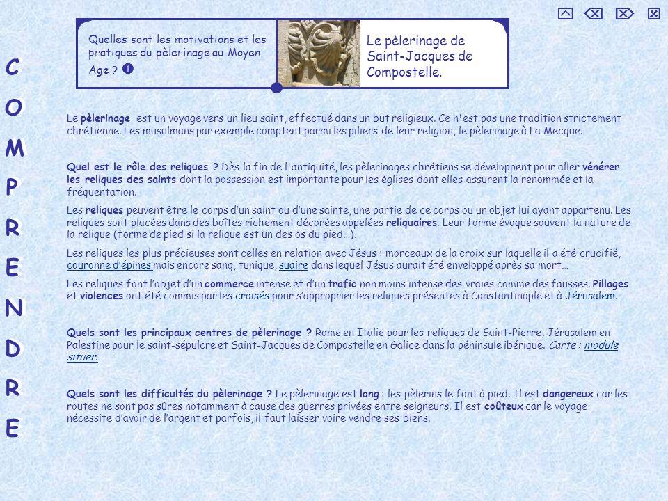 COMPRENDRECOMPRENDRE COMPRENDRECOMPRENDRE Le pèlerinage de Saint-Jacques de Compostelle. Quelles sont les motivations et les pratiques du pèlerinage a