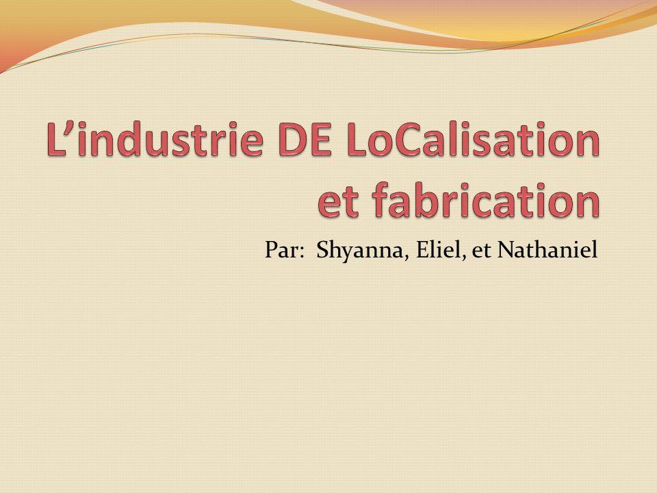 Quest-ce que cest.Lindustrie de la fabrication est partie de matière premiers.