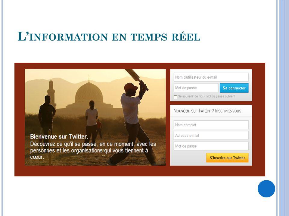 L INFORMATION EN TEMPS RÉEL