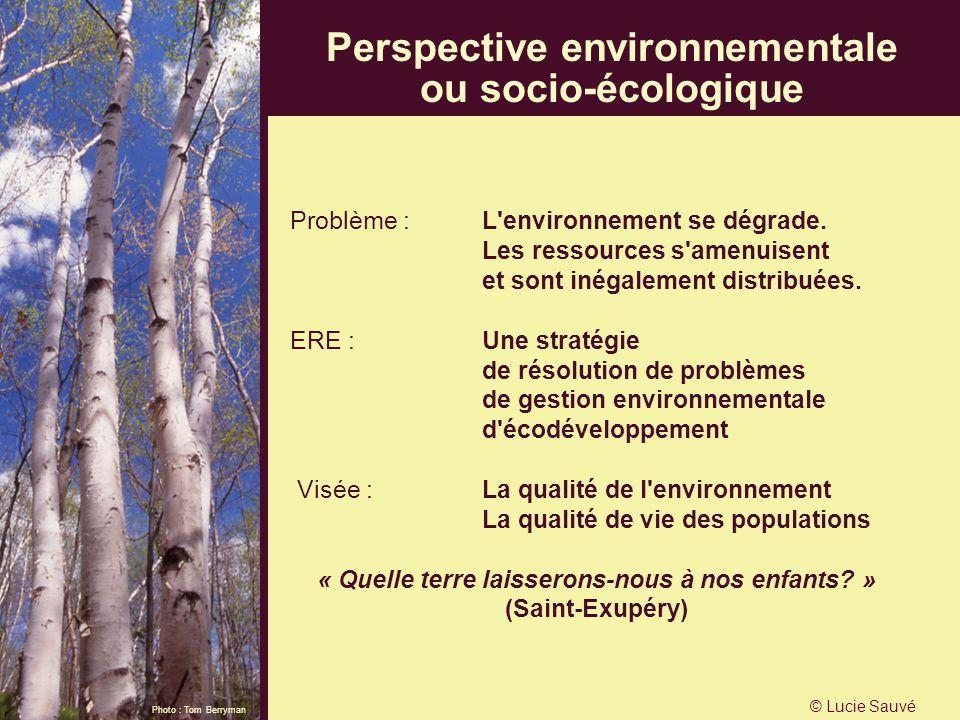 Problème : L'environnement se dégrade. Les ressources s'amenuisent et sont inégalement distribuées. ERE :Une stratégie de résolution de problèmes de g
