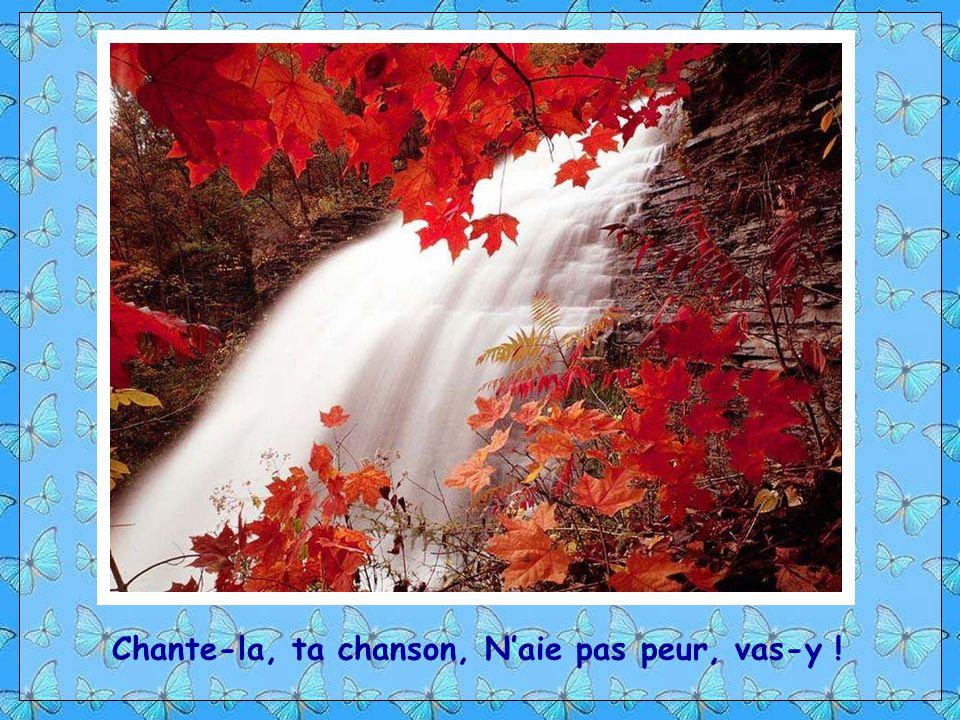 Chant : « Chante-la, ta chanson » interprété par Jean Lapointe.