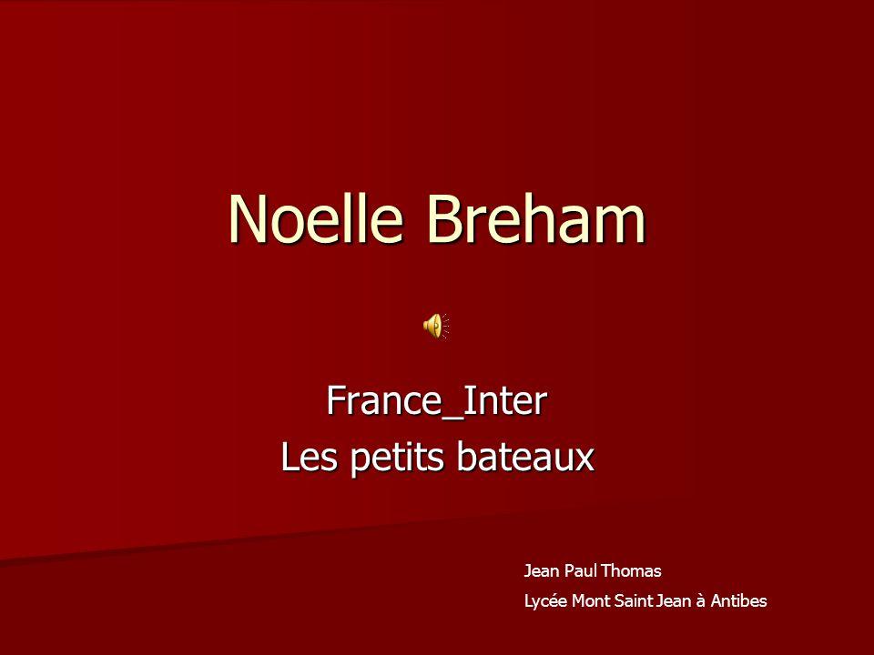 Noelle Breham France_Inter Les petits bateaux Jean Paul Thomas Lycée Mont Saint Jean à Antibes