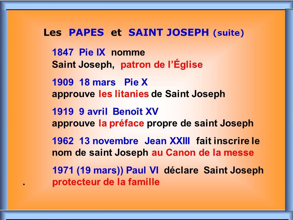 ..Les PAPES et SAINT JOSEPH 1480 Sixte IV fixe la fête de saint Joseph: 19 mars.
