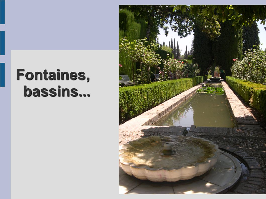 Fontaines, bassins...
