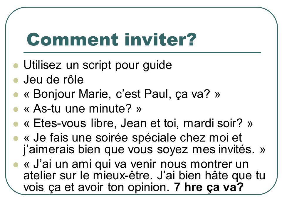 Comment inviter. Utilisez un script pour guide Jeu de rôle « Bonjour Marie, cest Paul, ça va.