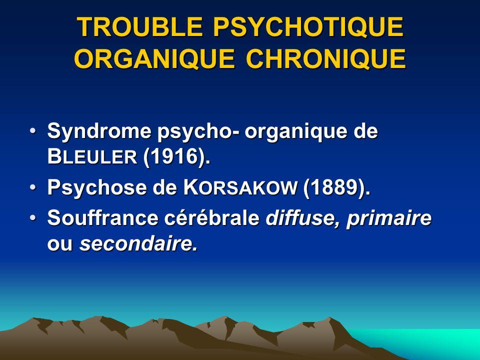 SYNONIMES Psychosyndrome amnésique.Psychosyndrome amnésique.