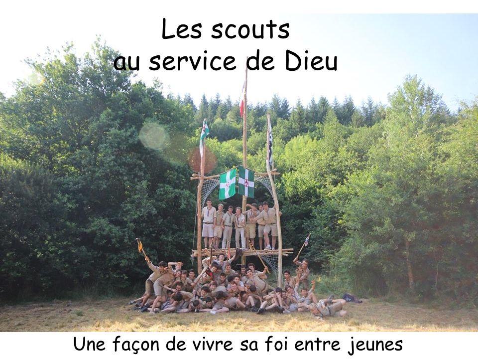 Les scouts au service de Dieu Une façon de vivre sa foi entre jeunes