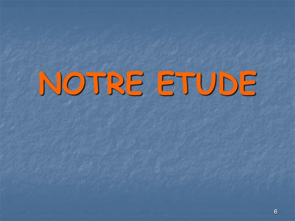 6 NOTRE ETUDE