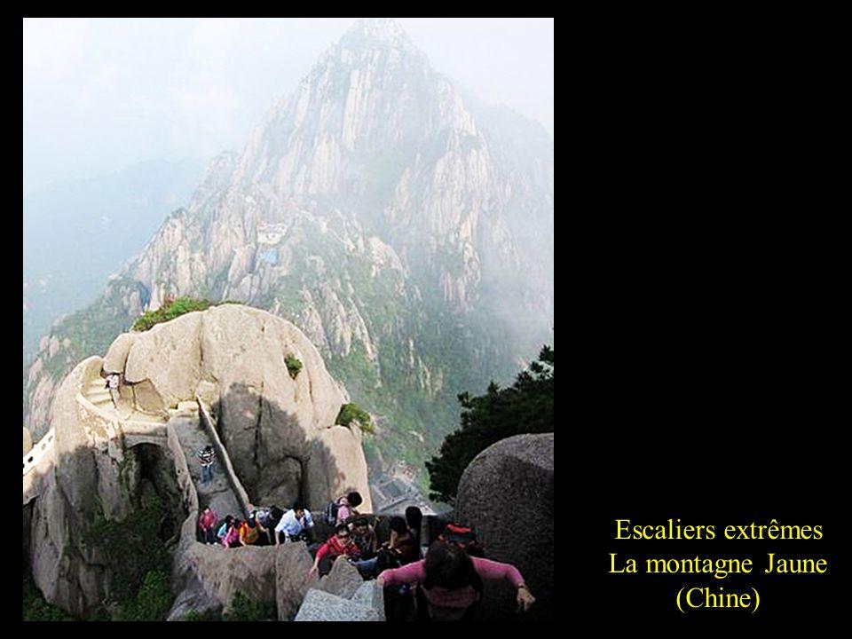 Escaliers extrêmes La montagne Jaune (Chine)