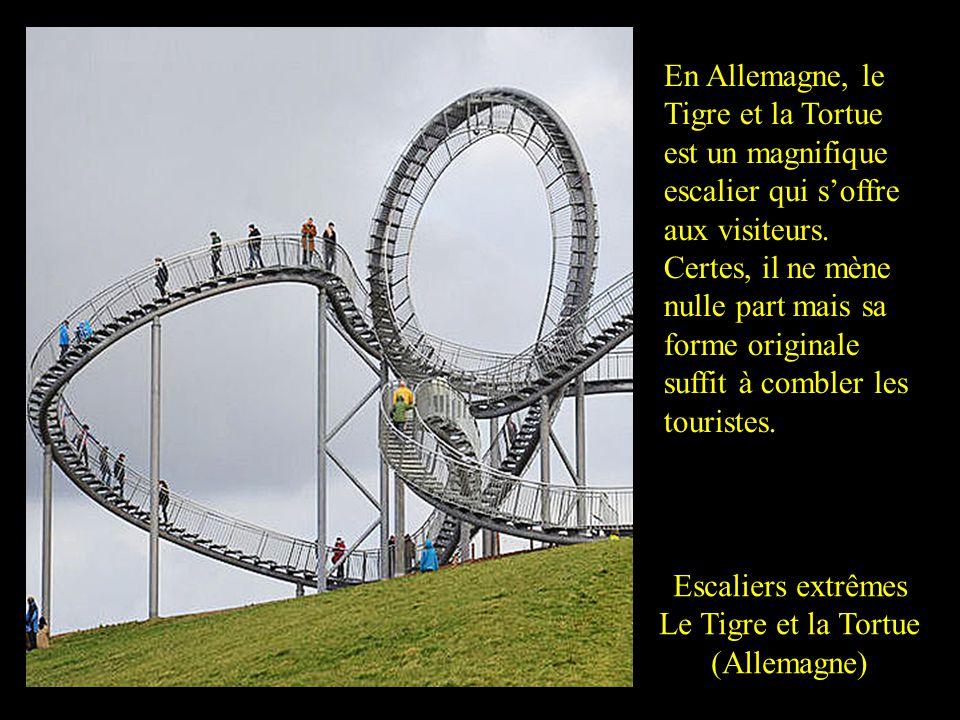 En Allemagne, le Tigre et la Tortue est un magnifique escalier qui soffre aux visiteurs.