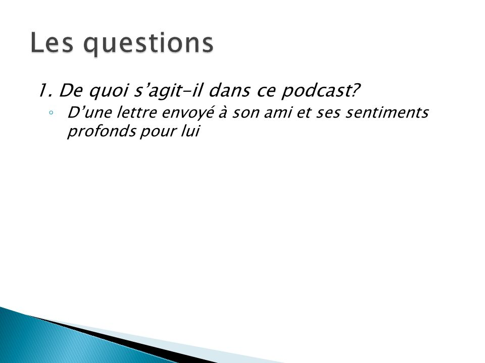 2.Quelle est la première réaction de George Sand lorsquelle reçoit la lettre.