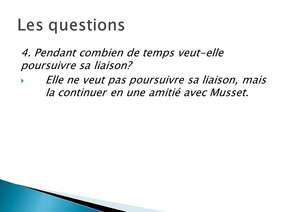 5.Comment caractériseriez-vous les rapports entre George Sand et son ami Alfred de Musset.