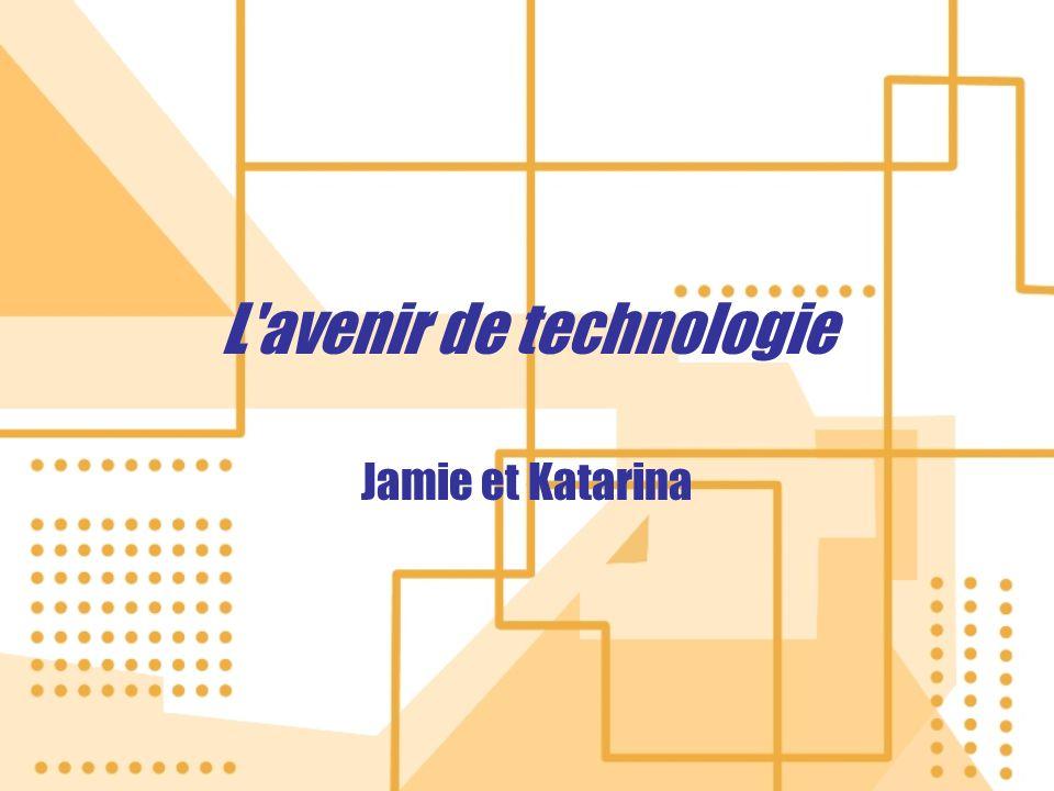 L avenir de technologie Jamie et Katarina