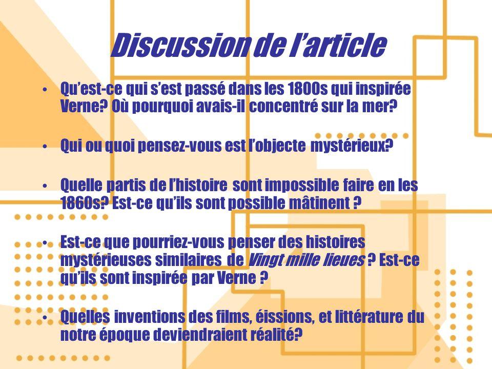 Discussion de larticle Quest-ce qui sest passé dans les 1800s qui inspirée Verne.
