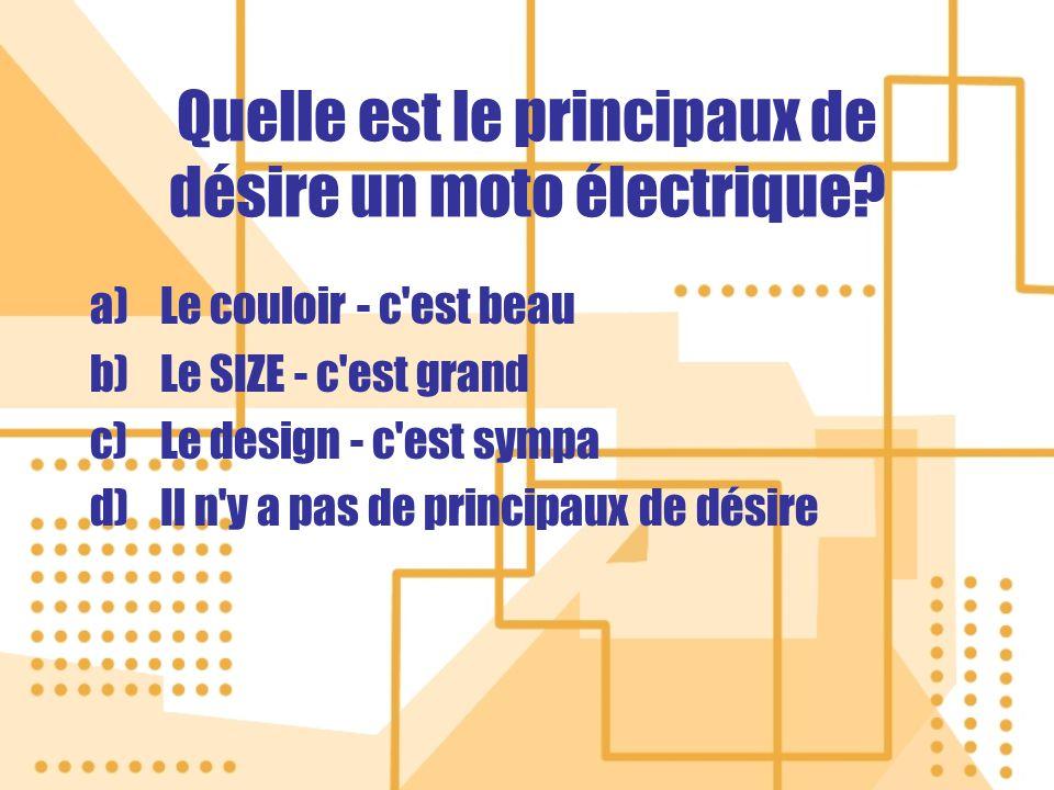 Quelle est le principaux de désire un moto électrique.