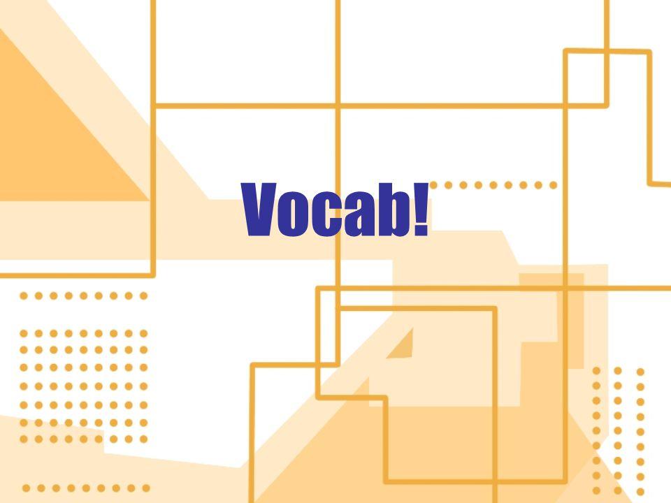 Vocab!