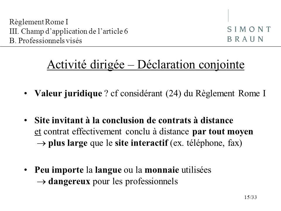 Règlement Rome I III.Champ dapplication de larticle 6 B.