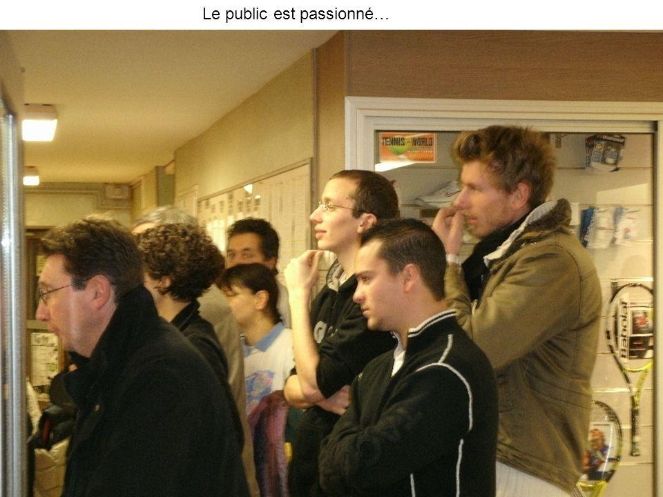 Le public est passionné…