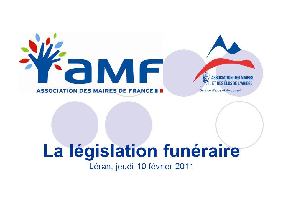 La législation funéraire Léran, jeudi 10 février 2011