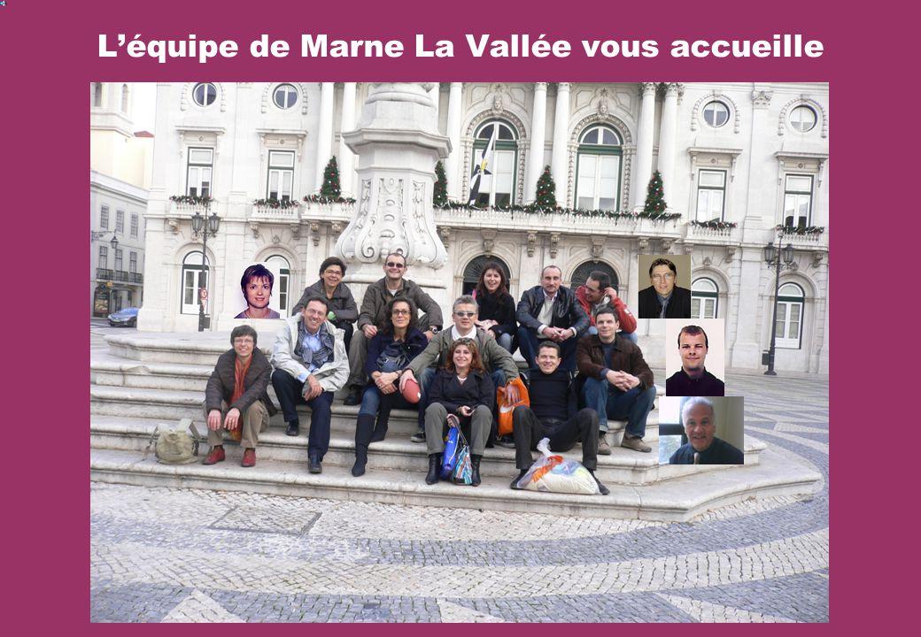 Léquipe de Marne La Vallée vous accueille