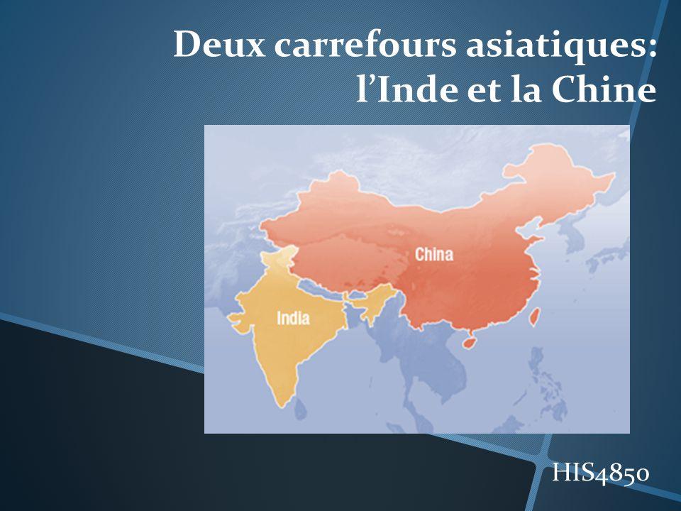 Deux carrefours asiatiques: lInde et la Chine HIS4850