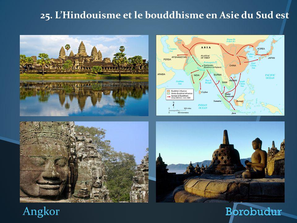 25. LHindouisme et le bouddhisme en Asie du Sud est Borobudur Angkor