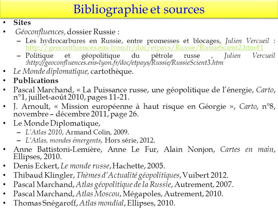 Bibliographie et sources Sites Géoconfluences, dossier Russie : – Les hydrocarbures en Russie, entre promesses et blocages, Julien Vercueil : http://g