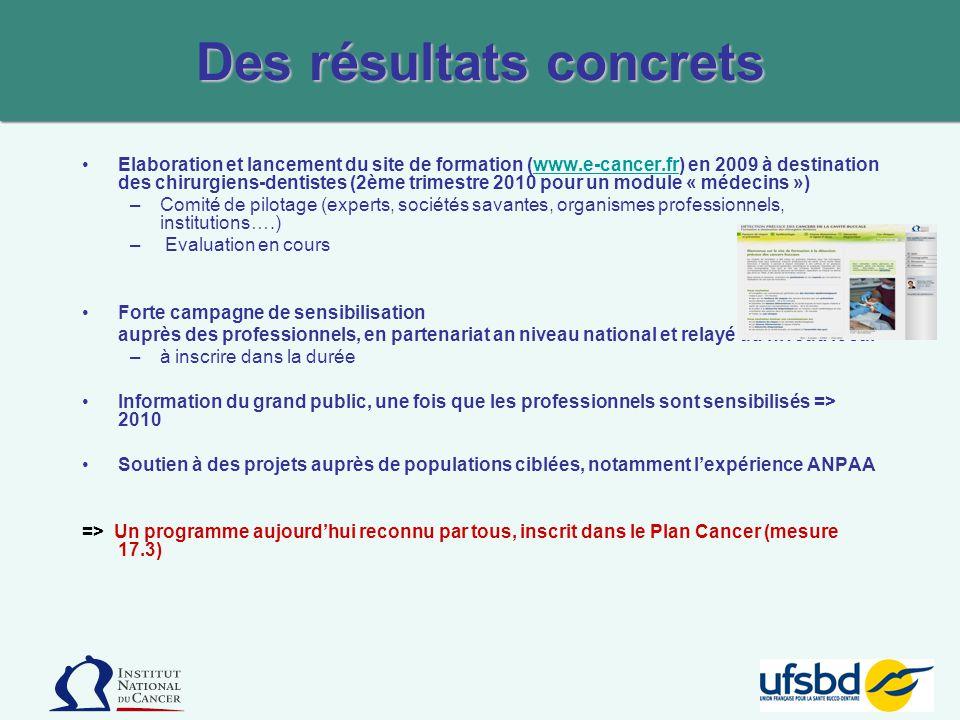 Elaboration et lancement du site de formation (www.e-cancer.fr) en 2009 à destination des chirurgiens-dentistes (2ème trimestre 2010 pour un module «