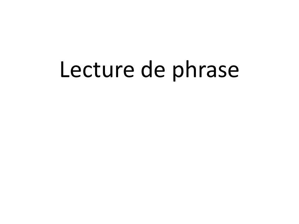 Lecture de phrase
