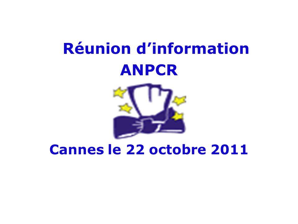 Réunion dinformation ANPCR Cannes le 22 octobre 2011
