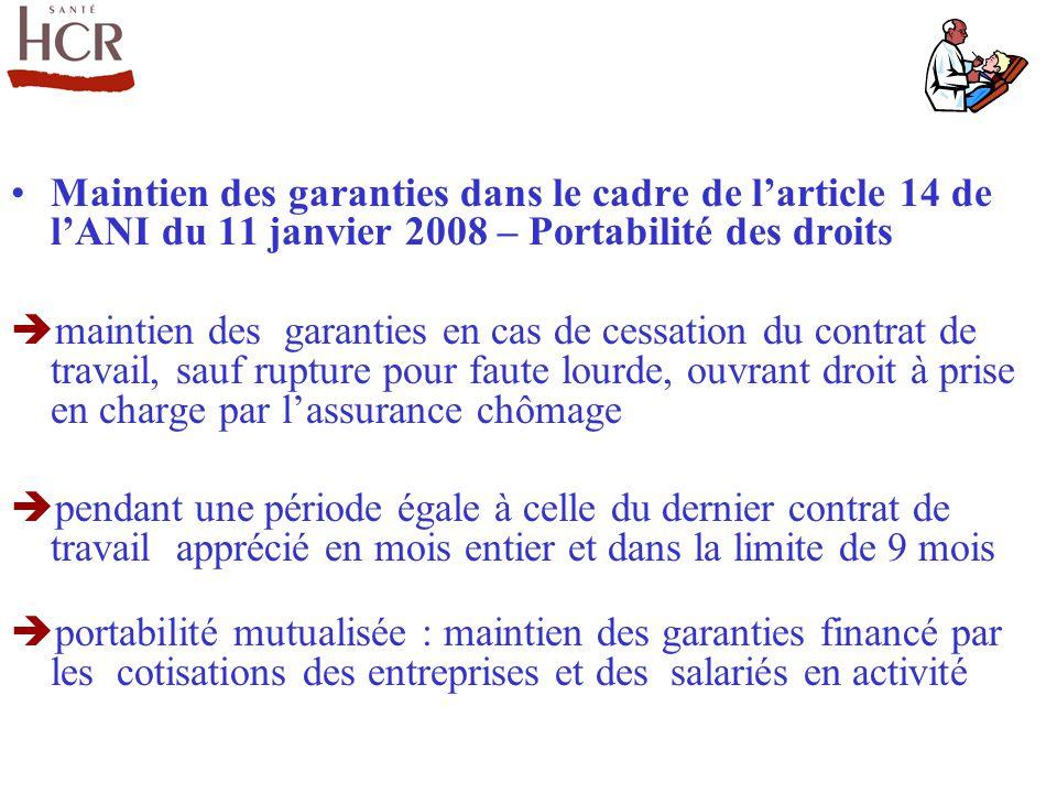 Maintien des garanties dans le cadre de larticle 14 de lANI du 11 janvier 2008 – Portabilité des droits maintien des garanties en cas de cessation du