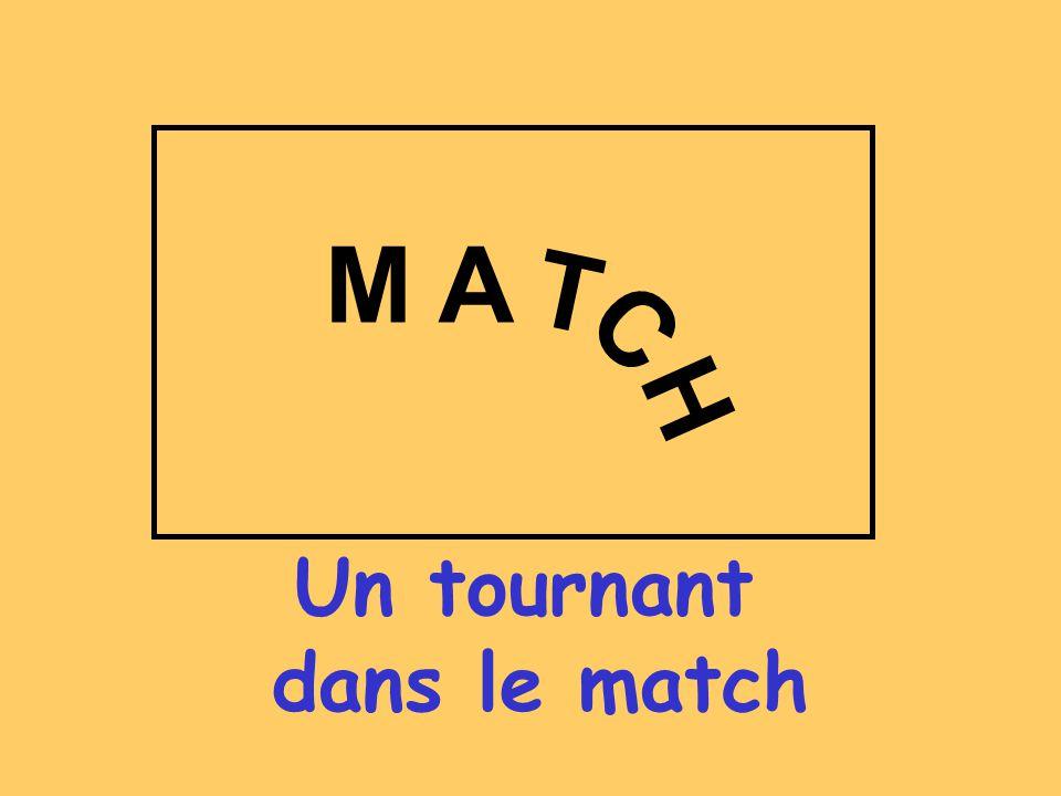 Un tournant dans le match M A T H C