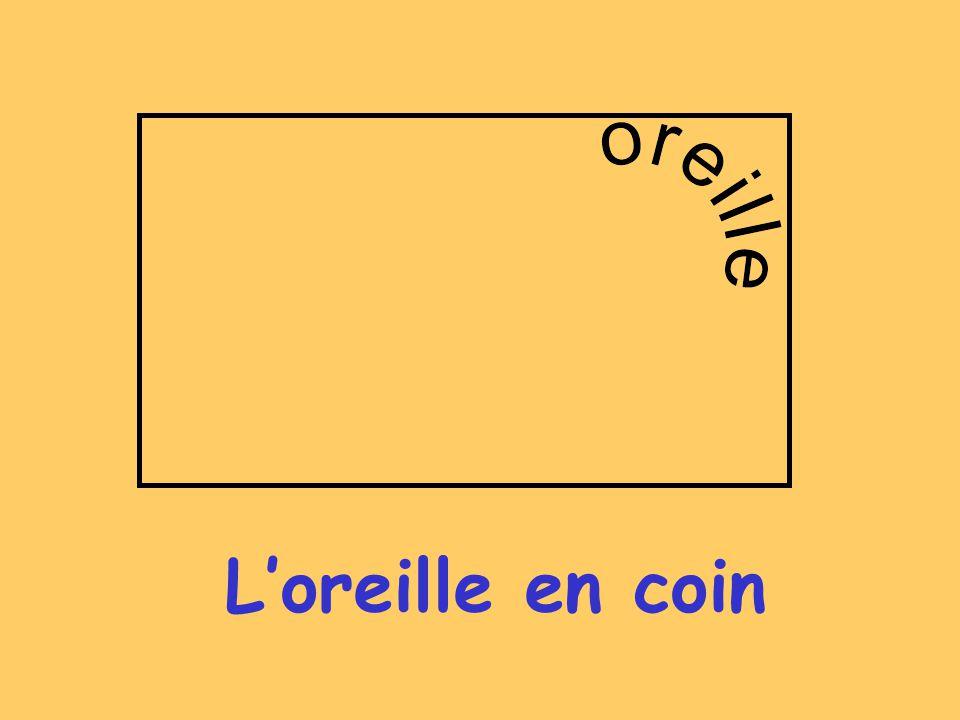 Loreille en coin