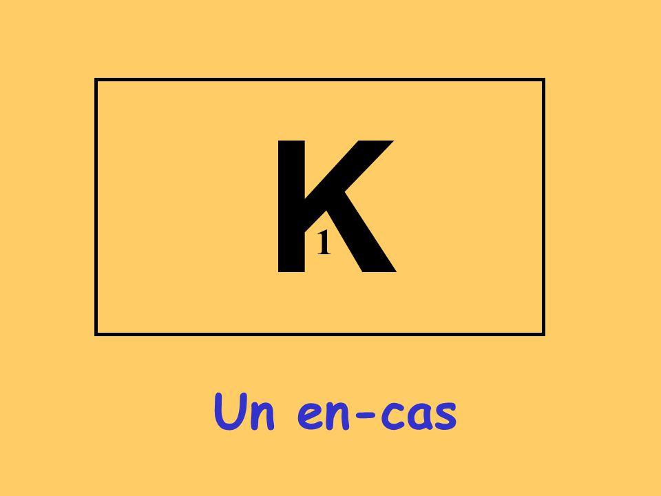 Un en-cas K 1