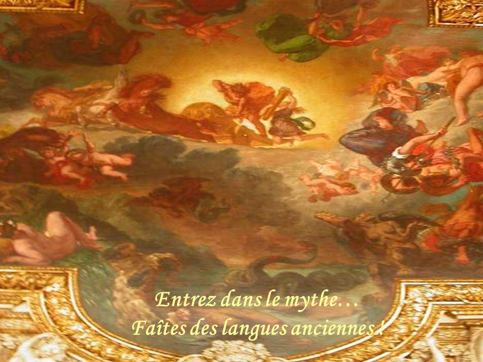 Dominique Augé, lycée Vaugelas, Chambéry 15 Entrez dans le mythe… Faîtes des langues anciennes !