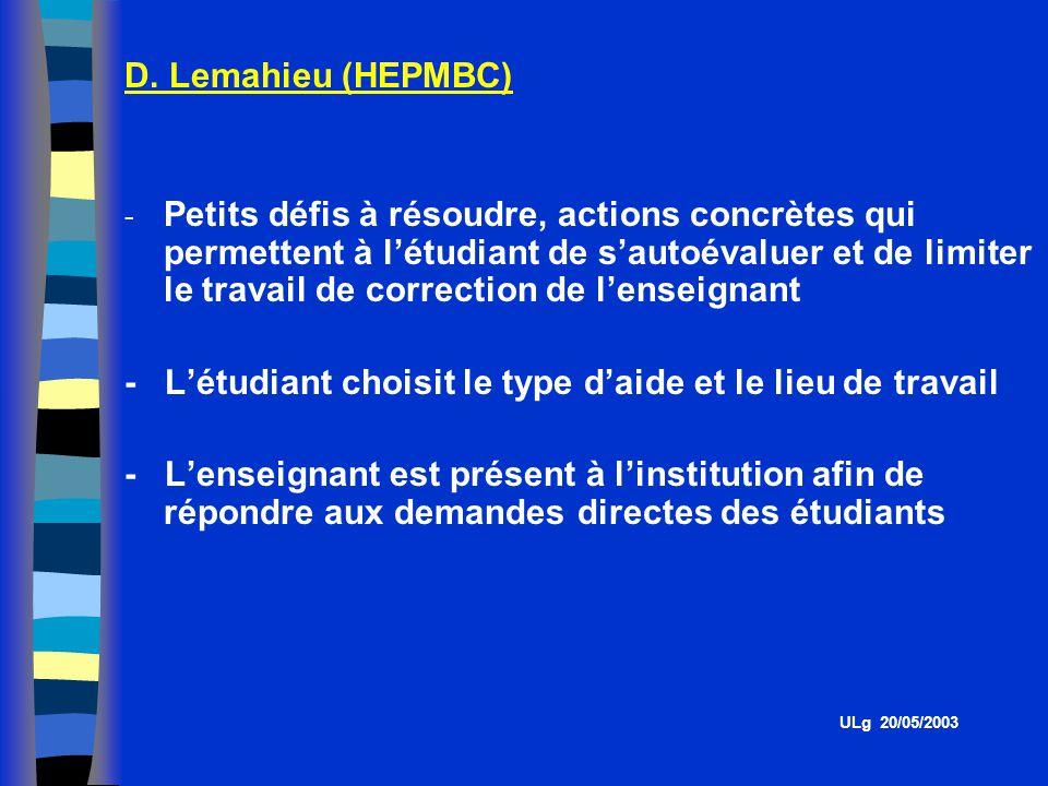 D. Lemahieu (HEPMBC) - Petits défis à résoudre, actions concrètes qui permettent à létudiant de sautoévaluer et de limiter le travail de correction de