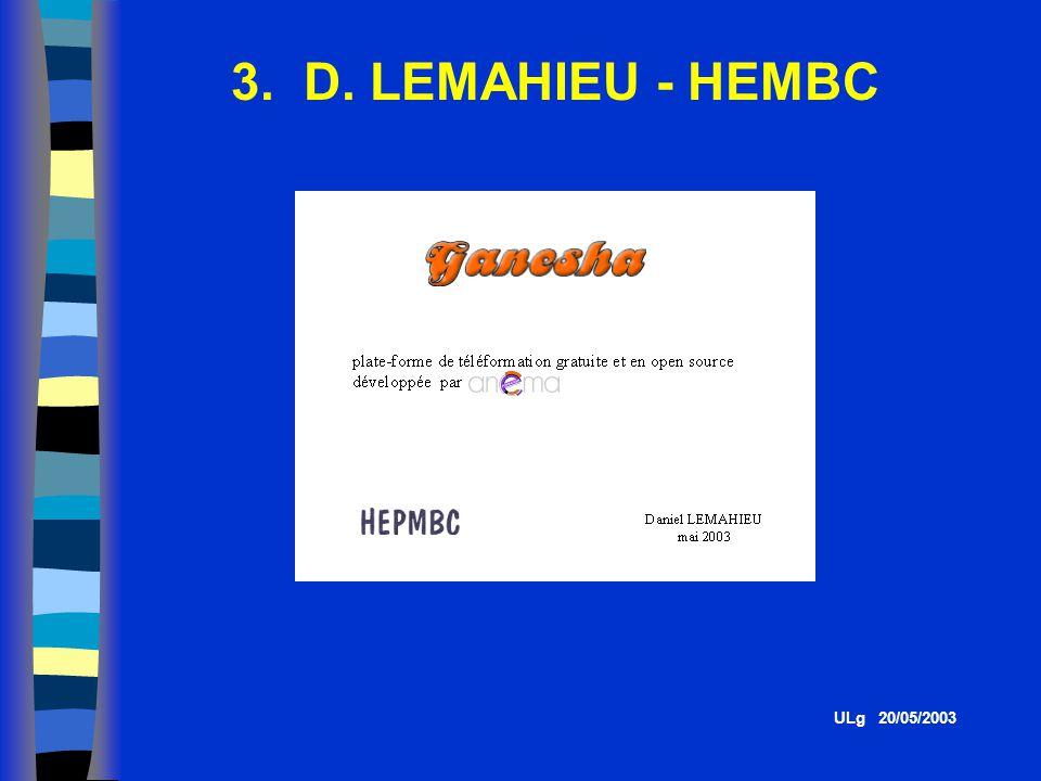 3. D. LEMAHIEU - HEMBC ULg 20/05/2003