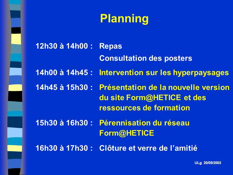 Planning des rencontres ULg 20/05/2003 26/11/2002 à HE Léonard de Vinci ENCBW (Louvain-La-Neuve) 10/12/2002 à HEL (Liège - Jonfosse) 17/12/2002 à HECF Hainaut (Tournai) 11/2/2003 à HE Lucia De Brouckère (BXL) 1/4/2003 à HE Paul-Henri Spaak (Nivelles)