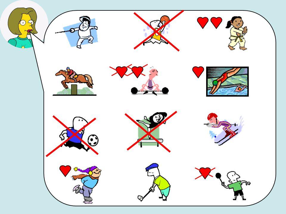 Je fais de lescrime Jadore faire du judo/karaté Je ne joue pas au basket Je fais de léquitation Je déteste lhaltérophilie Jaime faire de la plongée Je ne joue pas au foot Je ne fais pas de gymnastique Je fais du ski Jaime le patinage sur glace Je joue au golf Je naime pas jouer au badminton