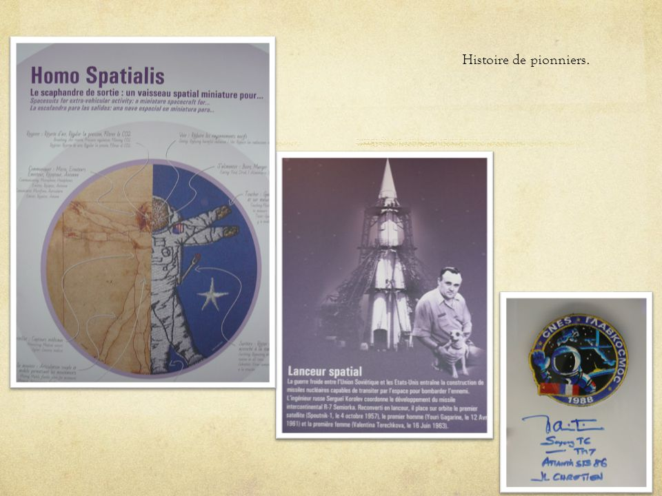 Histoire de pionniers.
