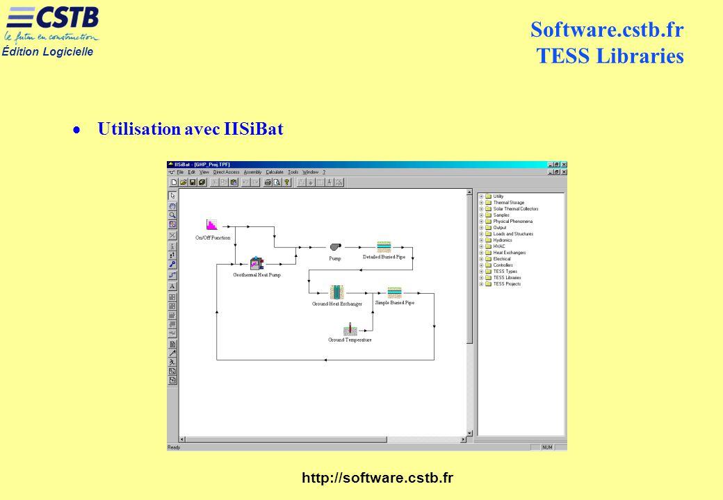 Édition Logicielle http://software.cstb.fr Software.cstb.fr TESS Libraries Utilisation avec IISiBat